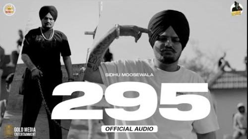295 Song Video Status Sidhu Moose Wala