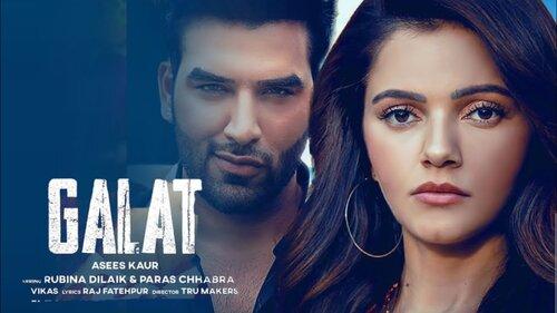 Galat Song Video Status Asees Kaur
