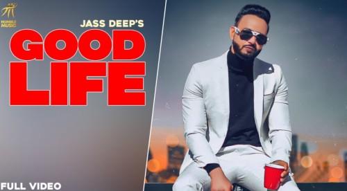 Good Life Song Jass Deep Status Video