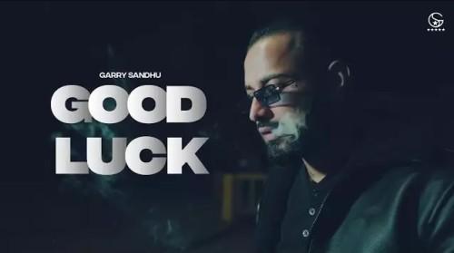 Good Luck Punjabi Song Status Video Garry Sandhu