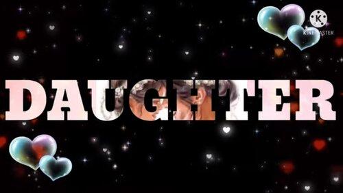 International Daughter Day Status Video