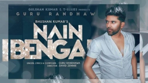 Nain Bengali Song Status Video Guru Randhawa