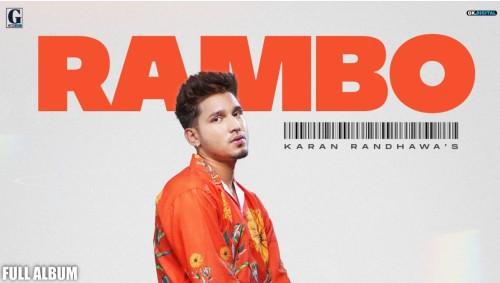 Rambo Song Status Video Karan Randhawa
