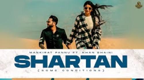 Shartan Song Status Video Khan Bhaini