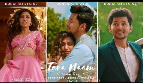 Tera Naam Status Video Tulsi Kumar