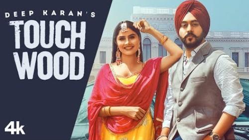 Touchwood Song Deep Karan Status Video