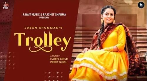 Trolley Song Joban Ghuman Status Video